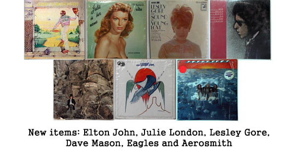 new rare records - elton john, julie london, lesley gore, bob dylan, dave mason, eagles, aerosmith
