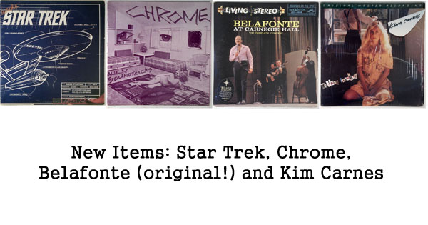 rare records - chrome, kim carnes, belafonte, star trek