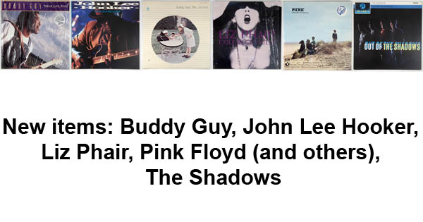 new items - pink floyd, buddy guy, liz phair, john lee hooker