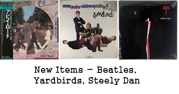 new rare records - beatles, yardbirds, steely dan