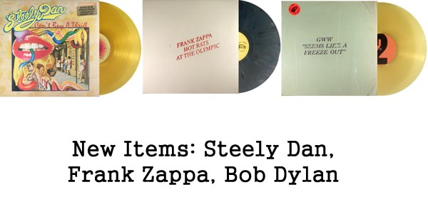 new items steely dan, frank zappa, bob dylan