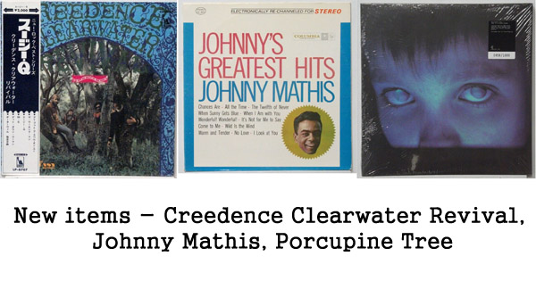 new items: ccr, johnny mathis, porcupine tree