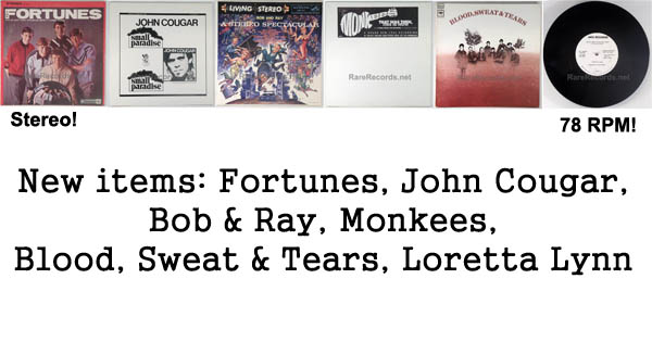 rare records - bob & ray, john cougar, blood, sweat & tears, monkees, loretta lynn, fortunes