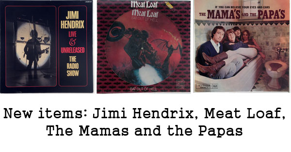 new rare records - hendrix, meat loaf, mamas and papas