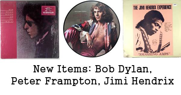 new rare records - bob dylan, peter frampton, jimi hendrix