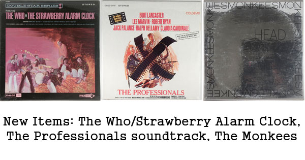new rare records - the who, strawberry alarm clock, the monkees