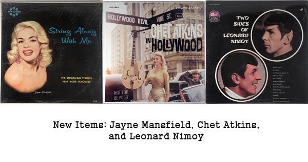 new items - chet atkins, jayne mansfield, leonard nimoy