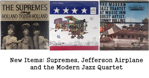 new items - jefferson airplane, mjq, supremes