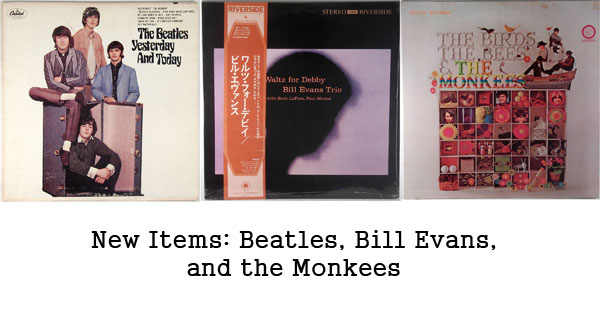 new items, beatles monkees, bill evans