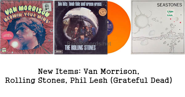 new items rolling stones, van morrison, grateful dead