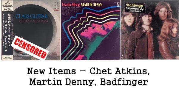 rare records - chet atkins, martin denny, badfinger