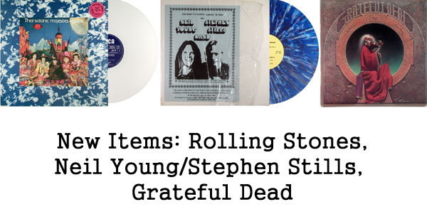 rare records - rolling stones, stills-young band, grateful dead