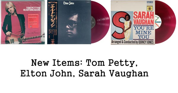 new rare records - tom petty, elton john, sarah vaughan