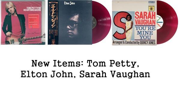 new rare records - tom petty, elton john, sarah vaughan