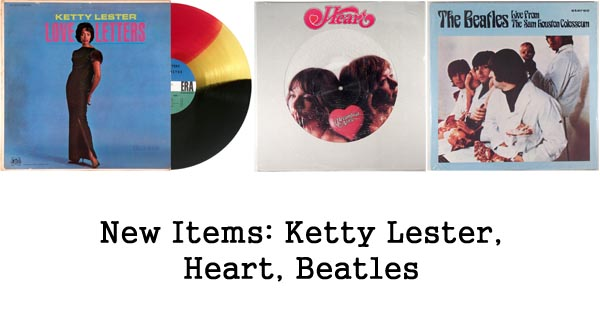 new items - beatles, ketty lester, heart