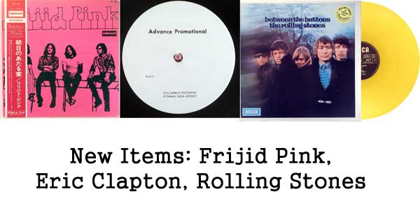 rare records, frijid pink, eric clapton, rolling stones